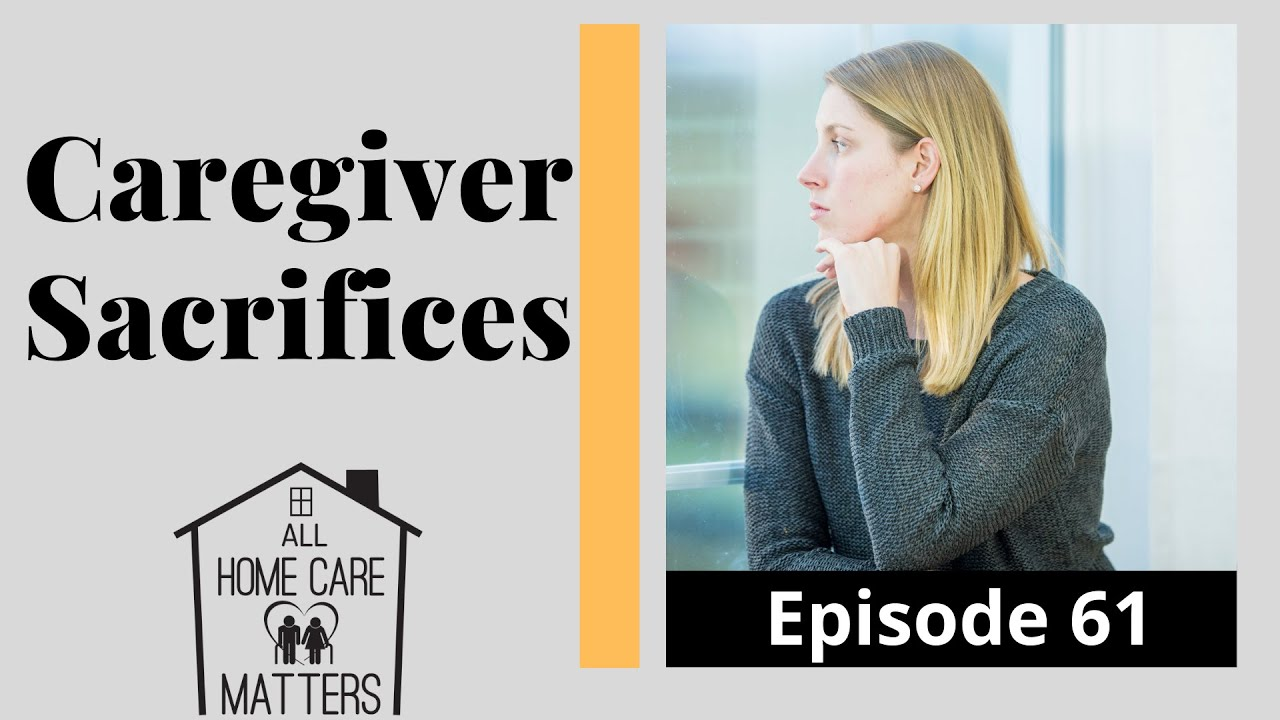 Caregiver Sacrifices