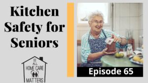 Kitchen Safety for Seniors