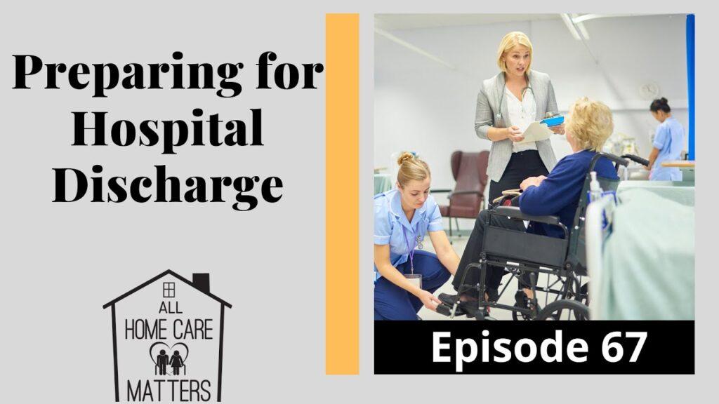 Preparing for Hospital Discharge