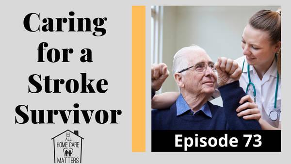 Caring for a Stroke Survivor