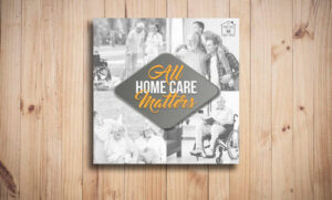 All Home Care Matters Cover