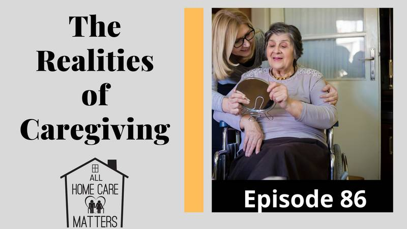 The Realities of Caregiving