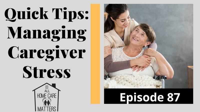 Quick Tips: Managing Caregiver Stress