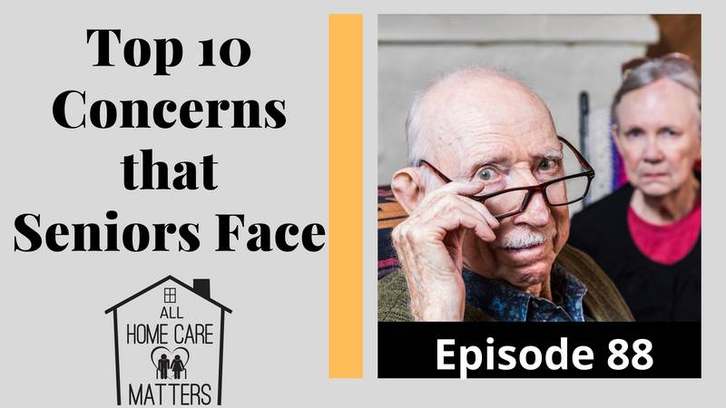 Top 10 Concerns that Seniors Face