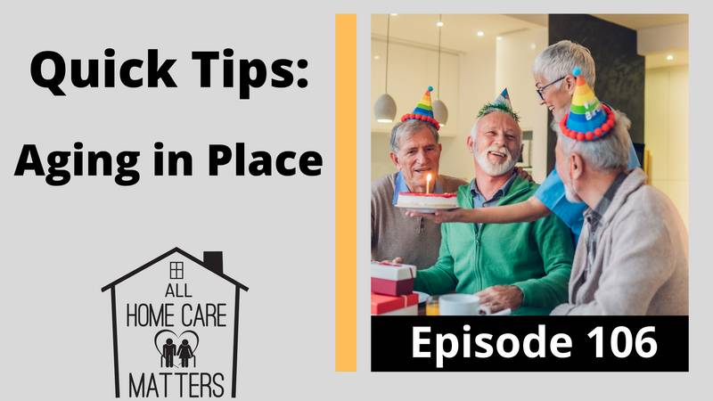 Quick Tips: Aging in Place