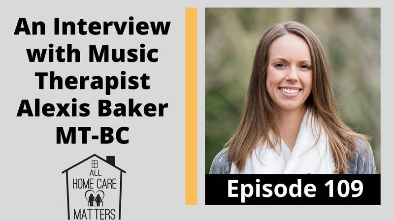 An Interview with Music Therapist Alexis Baker MT-BC
