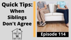 3 Episode 114- Quick Tips When Siblings Don't Agree