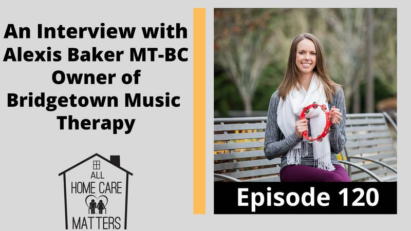 An Interview with Alexis Baker Board Certified Music Therapist